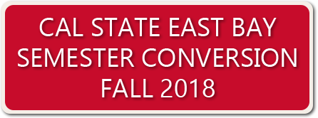 Cal State East Bay Semester Conversion Fall 2018