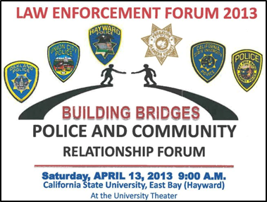 Photo of the poster promoting the Law Enforcement forum being held on the CSUEB campus on April 13, 2013.