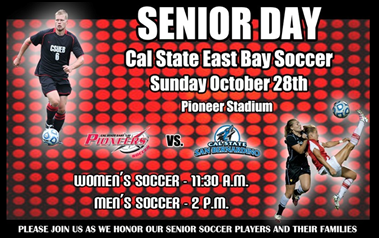 Promotional flyer showing two soccer players and information for CSUEB soccer senior day.