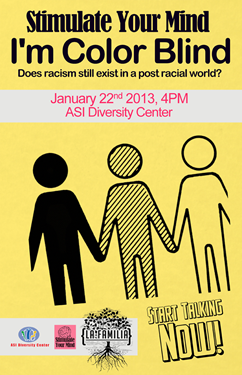 Poster for the Jan. 22 ASI Diversity Center event on racisim.