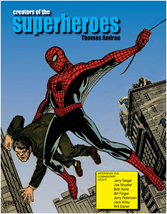 "Cal State East Bay Sociology Lecturer Thomas Andrae authored ""Creators of the Superheroes"" (Image: Hermes Press)"