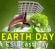 Celebrate Earth Day at the CSUEB Hayward campus on April 24.