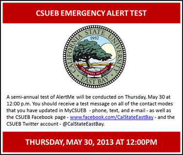 Poster with written text reminding the CSUEB campus of the emergency alert test on May 30.