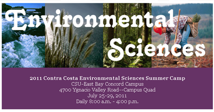 Contra Costa Environmental Sciences Summer Camp for high school students to be held July 25-29 at Cal State East Bay's Concord campus.