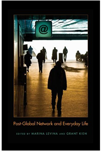 New book from Professor Grant Kien explores everyday life in the new world order of global network.