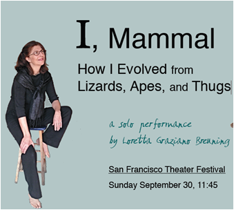 Photo of festival flyer for CSUEB Professor Emerita of International Management Loretta Graziano Breuning's one woman comedy performance at the San Francisco Theatre Festival.
