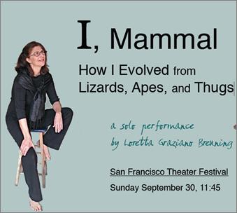 festival flyer for CSUEB Professor Emerita of International Management Loretta Graziano Breuning's one woman comedy performance at the San Francisco Theatre Festival.
