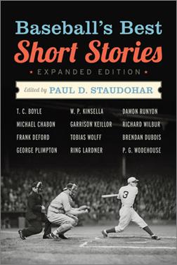 Cover photo of Baseball's Best Short Stories (Chicago Review Press; 2012) written by CSUEB emeritus business professor Paul Staudohar. (By: Amazon.com)