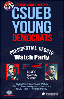 Flyer for the 2012 presidential debate watches sponsored by ASI, CSUEB Diversity Center and the CSUEB Young Democrats.