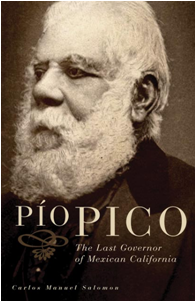 """first biography of a politically savvy Californio who straddled three eras"" book cover"