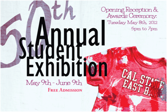 The Annual CSUEB Student Juried Exhibition will be open through June 9.