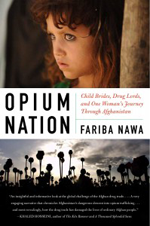 Fariba Nawa, author of 'Opium Nation' speaks on campus Nov. 29. book cover
