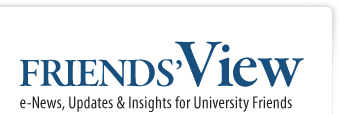 Friends' View: e-News, Updates & Insights for University Friends